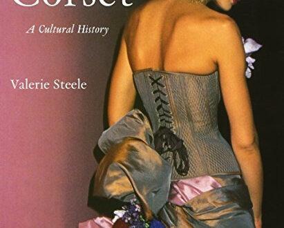"""Portada del libro """"El corsé. Una historia cultural"""" de Valerie Steele, con foto de una mujer de espaldas usando un vestido con corsé"""